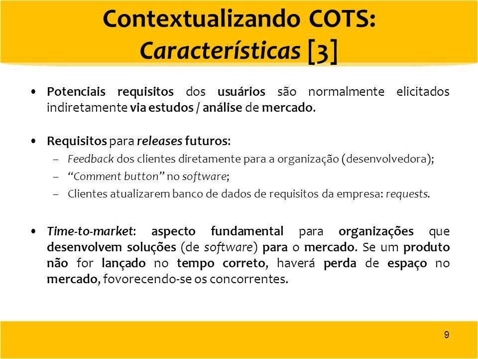 Contextualizando COTS: Características [3]
